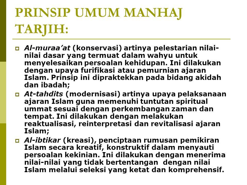PRINSIP UMUM MANHAJ TARJIH: