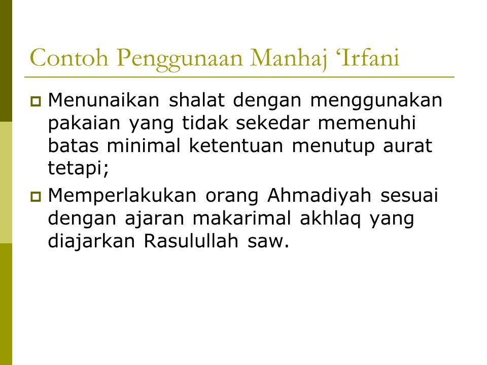 Contoh Penggunaan Manhaj 'Irfani