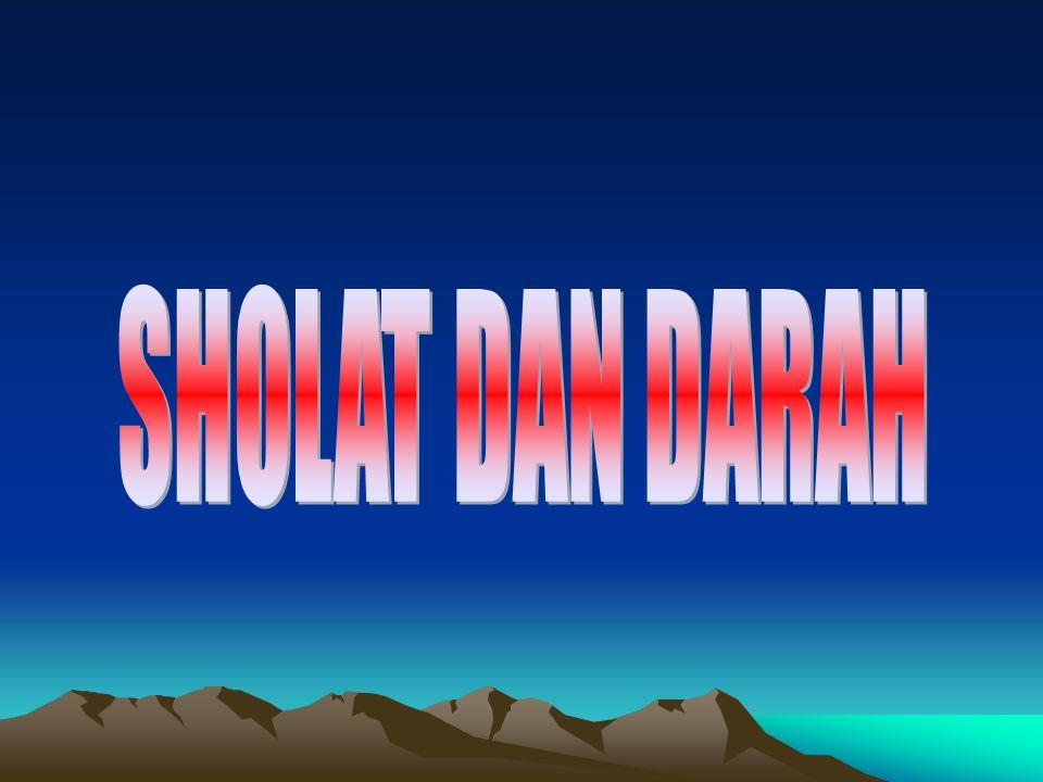 SHOLAT DAN DARAH