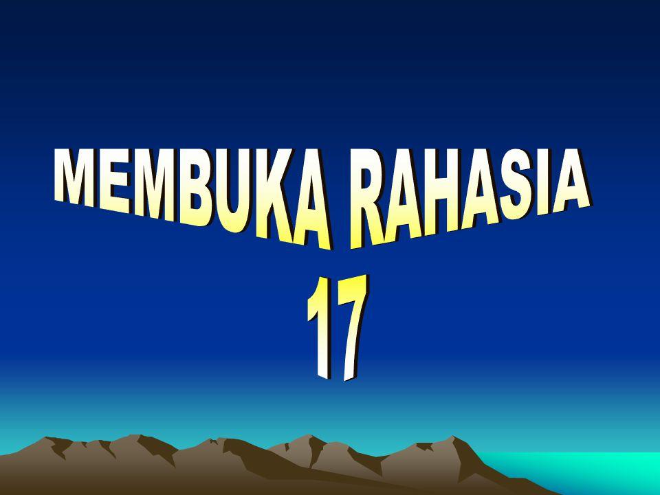 MEMBUKA RAHASIA 17