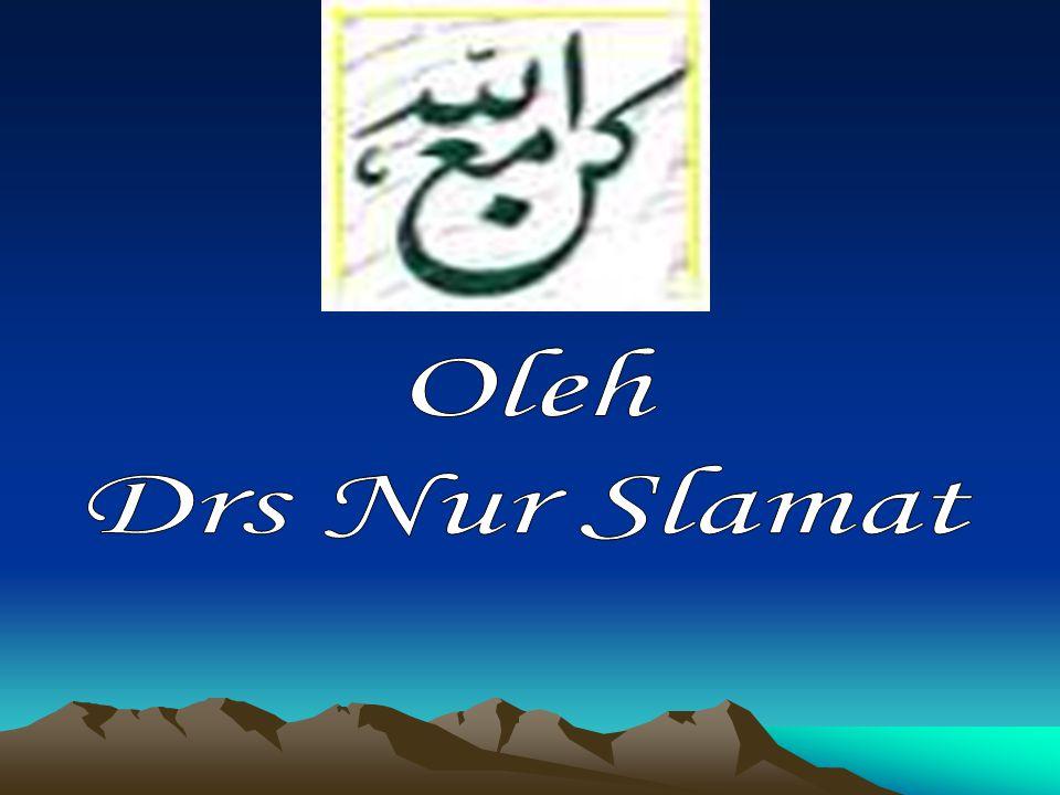 Oleh Drs Nur Slamat
