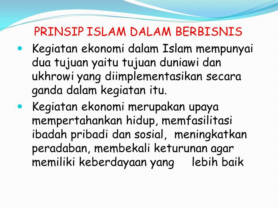 PRINSIP ISLAM DALAM BERBISNIS