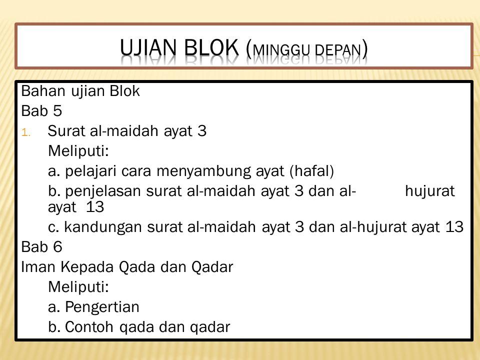 Ujian Blok (Minggu Depan)
