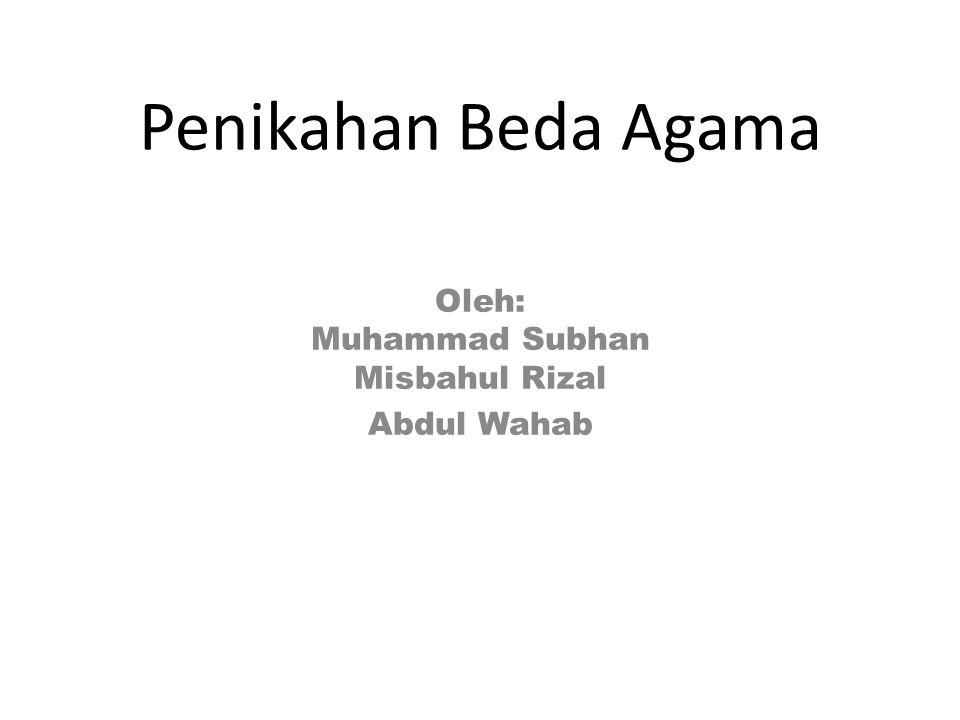 Oleh: Muhammad Subhan Misbahul Rizal Abdul Wahab