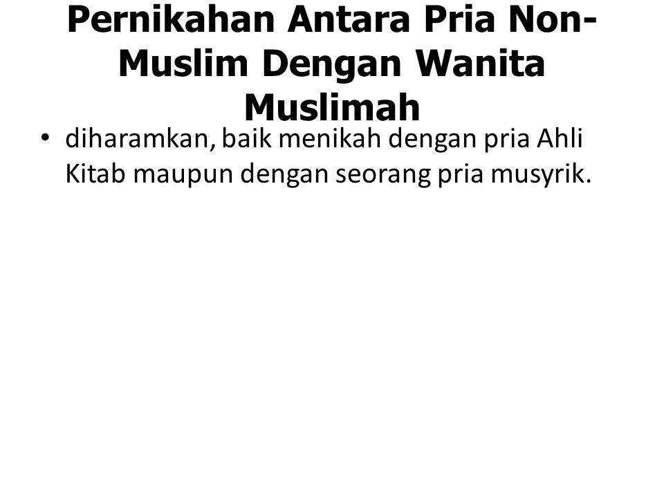 Pernikahan Antara Pria Non-Muslim Dengan Wanita Muslimah