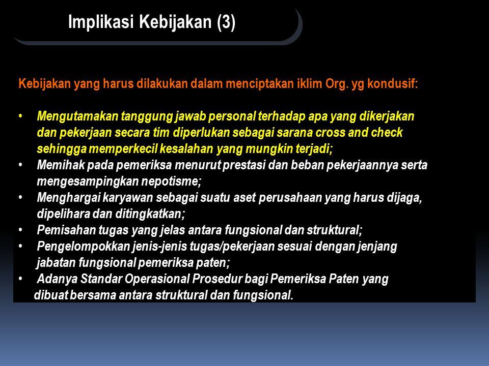 Implikasi Kebijakan (3)