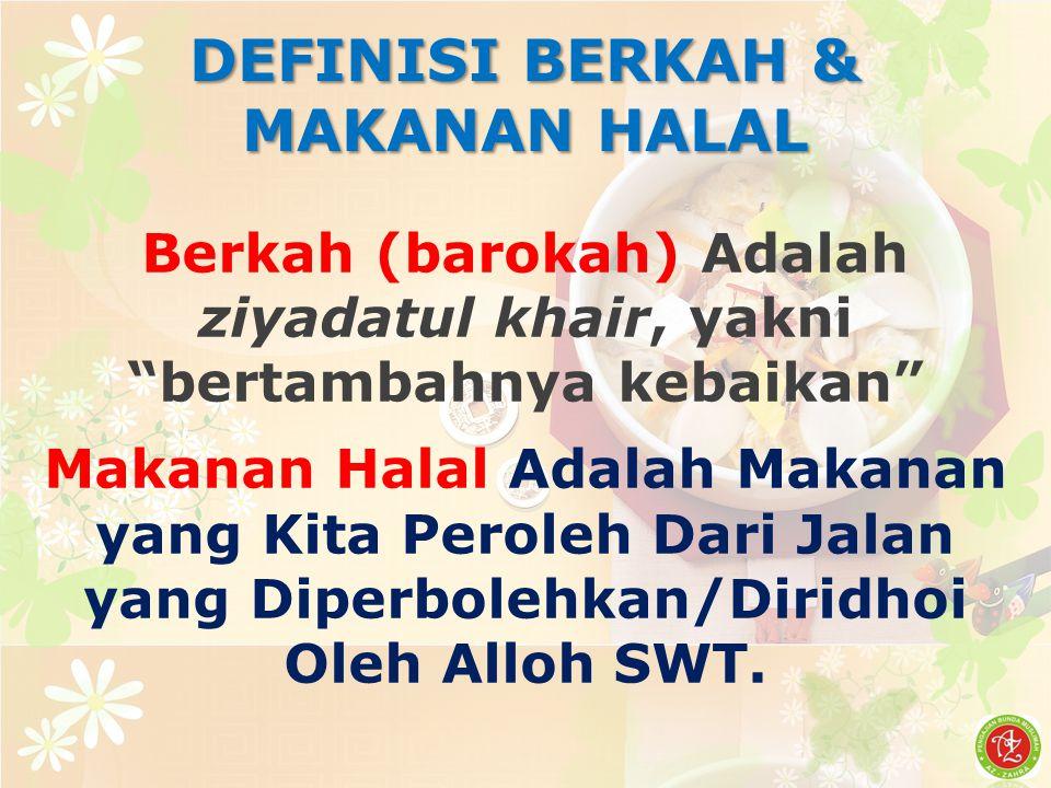 DEFINISI BERKAH & MAKANAN HALAL