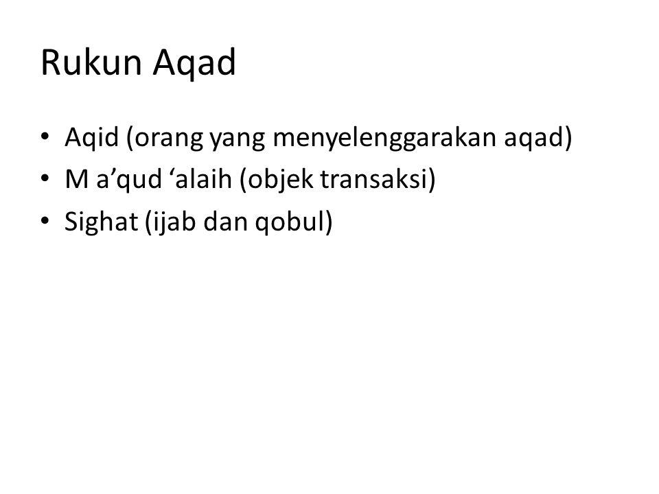 Rukun Aqad Aqid (orang yang menyelenggarakan aqad)