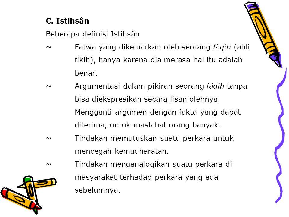 C. Istihsân Beberapa definisi Istihsân ~
