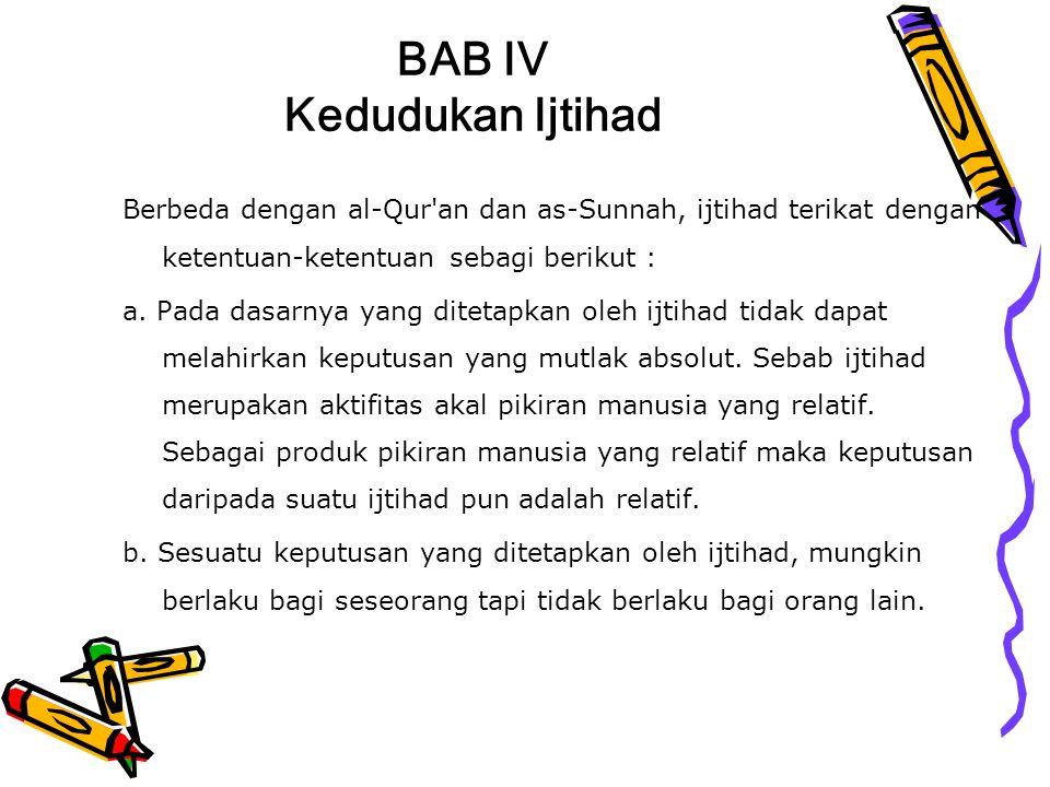 BAB IV Kedudukan Ijtihad