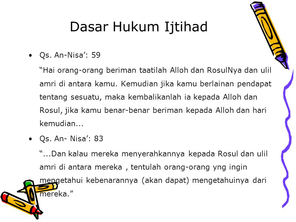 Dasar Hukum Ijtihad Qs. An-Nisa': 59