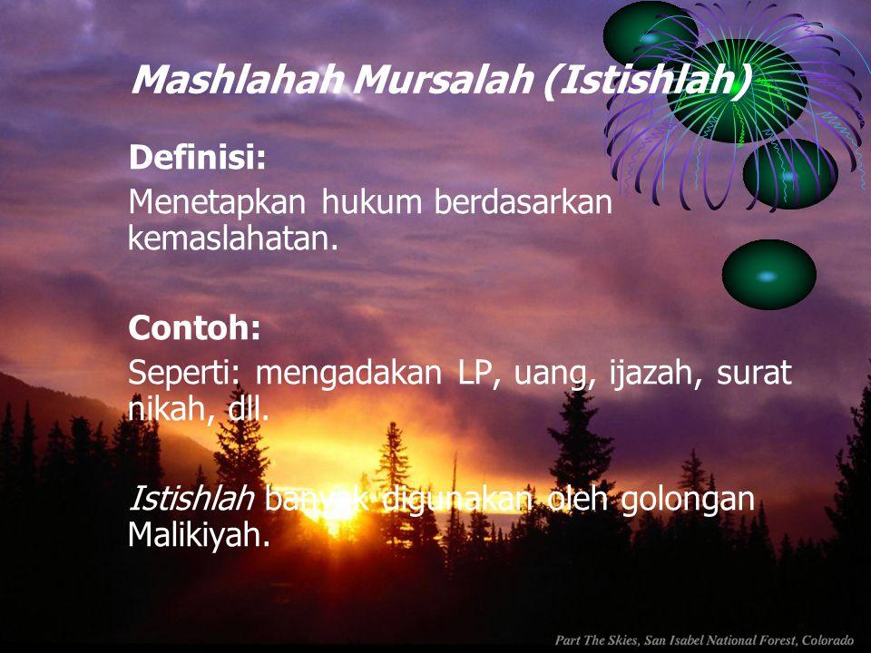 Mashlahah Mursalah (Istishlah)