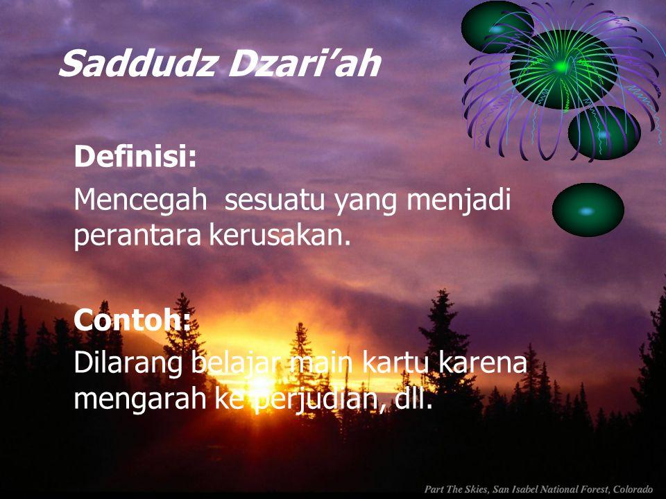 Saddudz Dzari'ah Definisi: