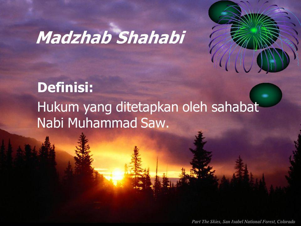 Madzhab Shahabi Definisi: