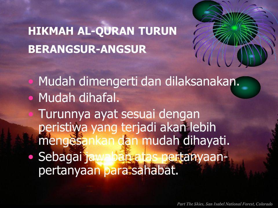 HIKMAH AL-QURAN TURUN BERANGSUR-ANGSUR