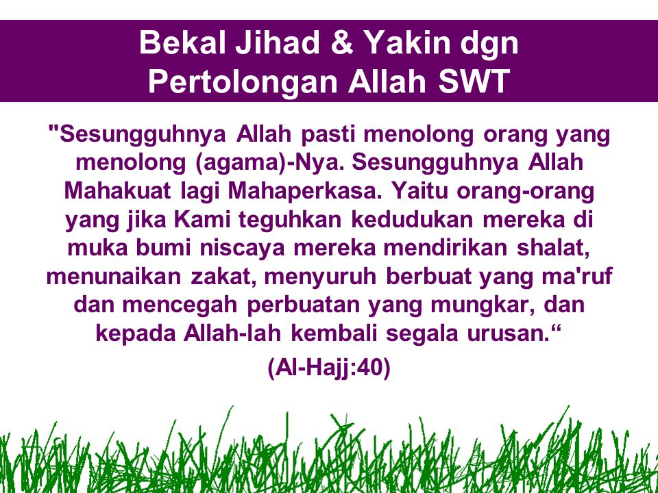 Bekal Jihad & Yakin dgn Pertolongan Allah SWT