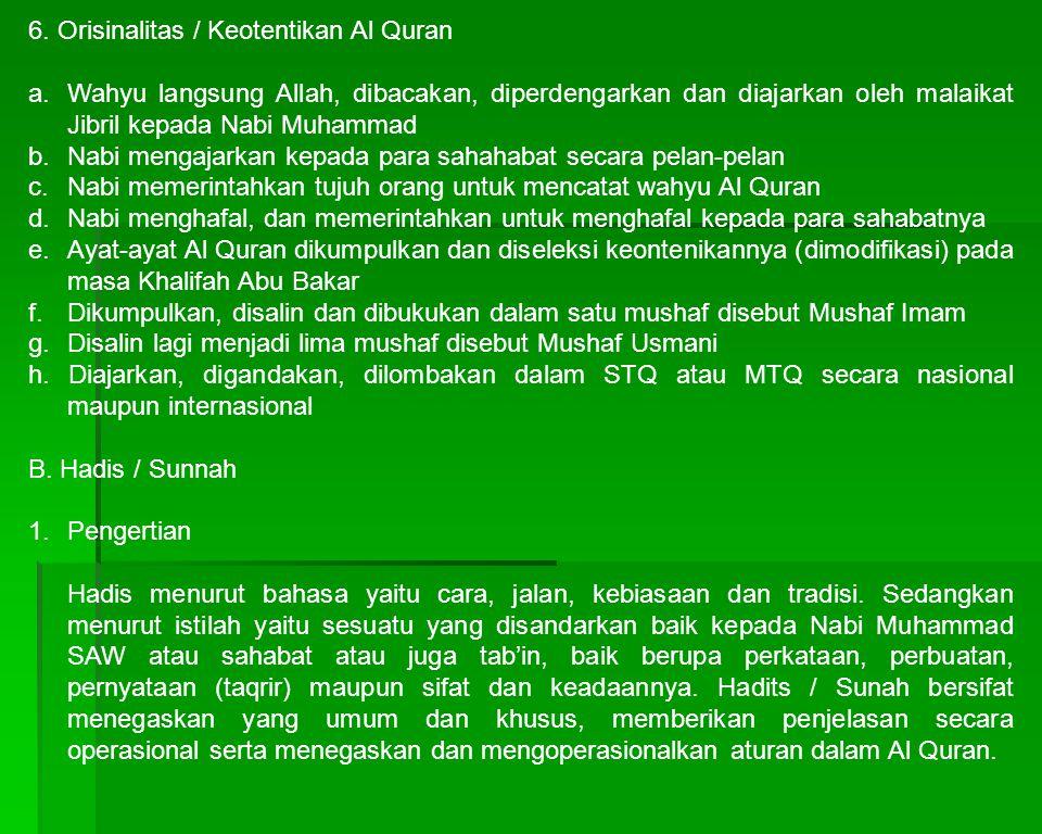 6. Orisinalitas / Keotentikan Al Quran