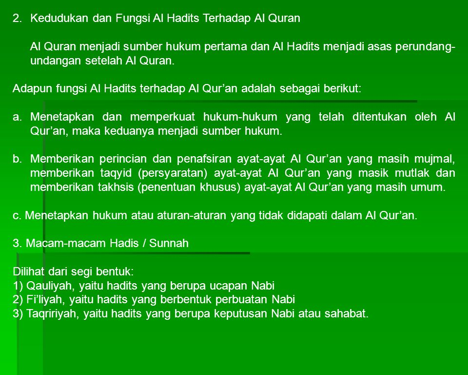 2. Kedudukan dan Fungsi Al Hadits Terhadap Al Quran