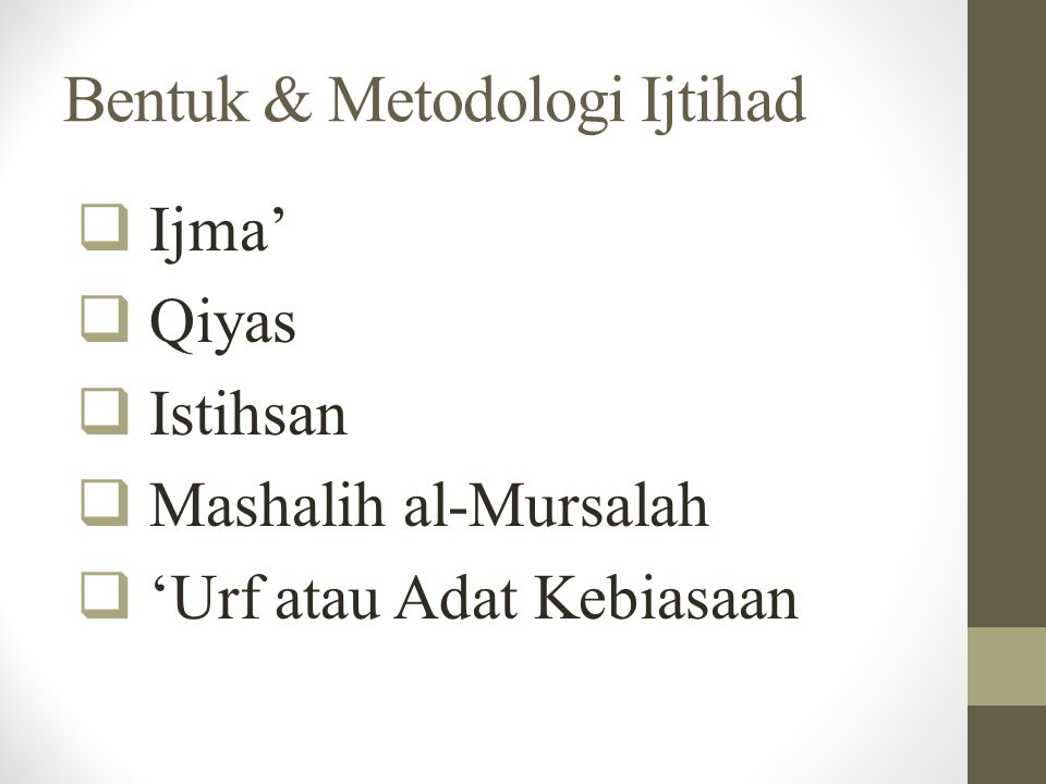 Bentuk & Metodologi Ijtihad