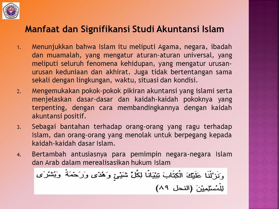 Manfaat dan Signifikansi Studi Akuntansi Islam