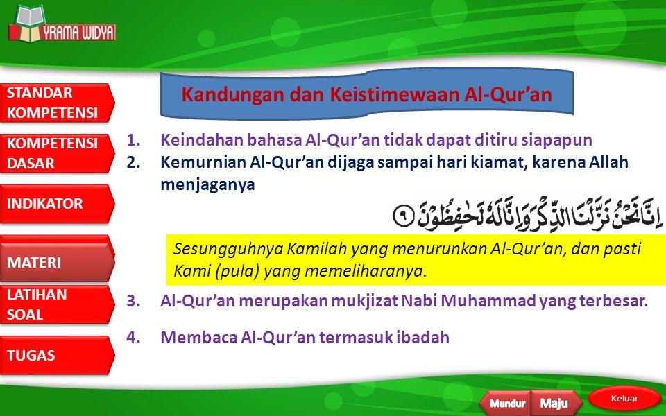 Kandungan dan Keistimewaan Al-Qur'an