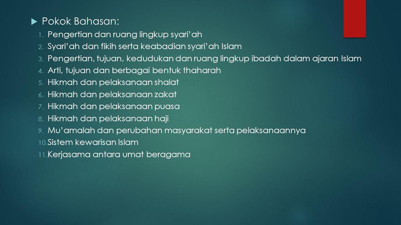 Pokok Bahasan: Pengertian dan ruang lingkup syari'ah
