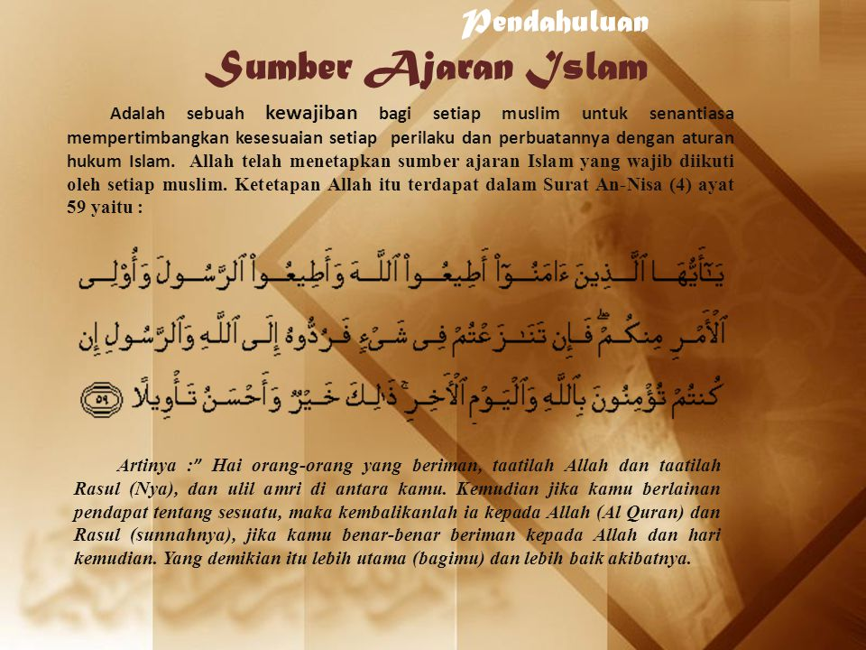 Pendahuluan Sumber Ajaran Islam