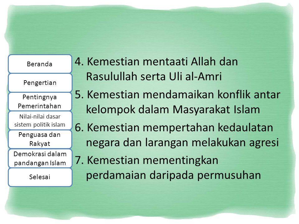 4. Kemestian mentaati Allah dan Rasulullah serta Uli al-Amri 5