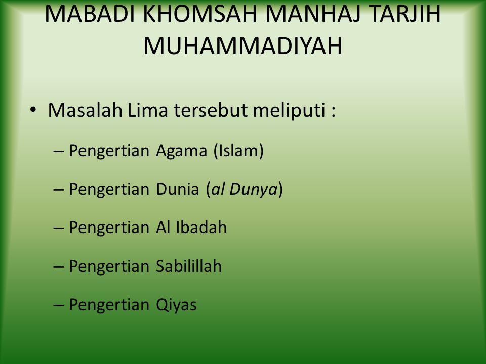 MABADI KHOMSAH MANHAJ TARJIH MUHAMMADIYAH