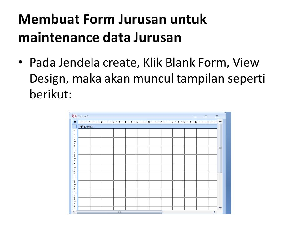 Membuat Form Jurusan untuk maintenance data Jurusan