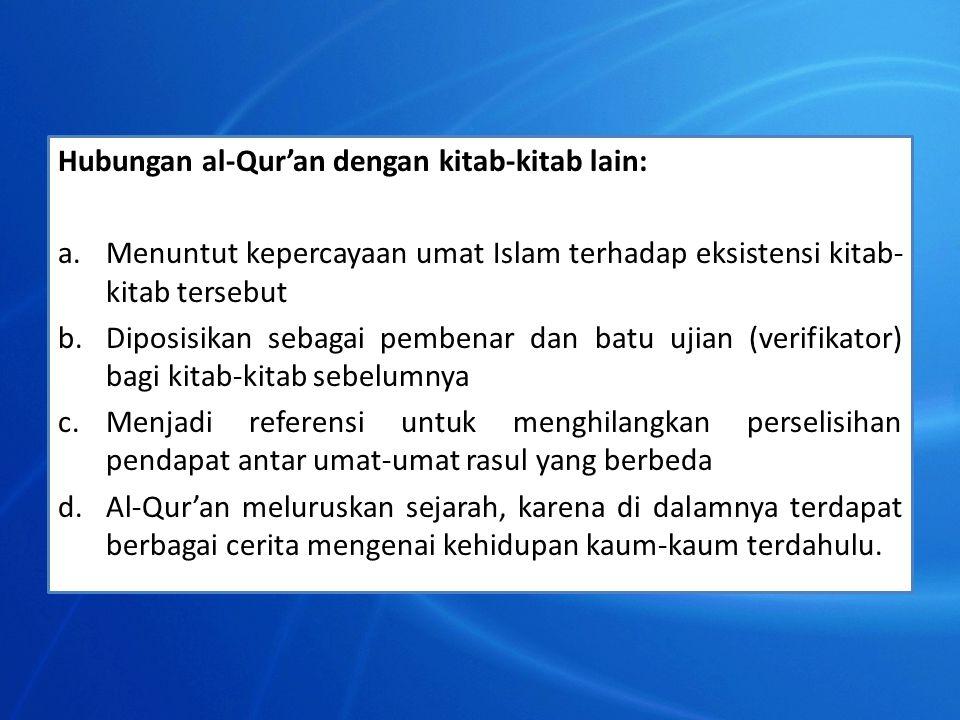 Hubungan al-Qur'an dengan kitab-kitab lain: