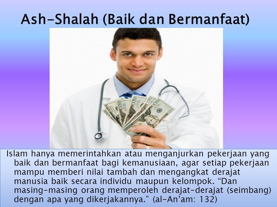 Ash-Shalah (Baik dan Bermanfaat)