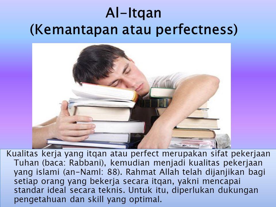(Kemantapan atau perfectness)