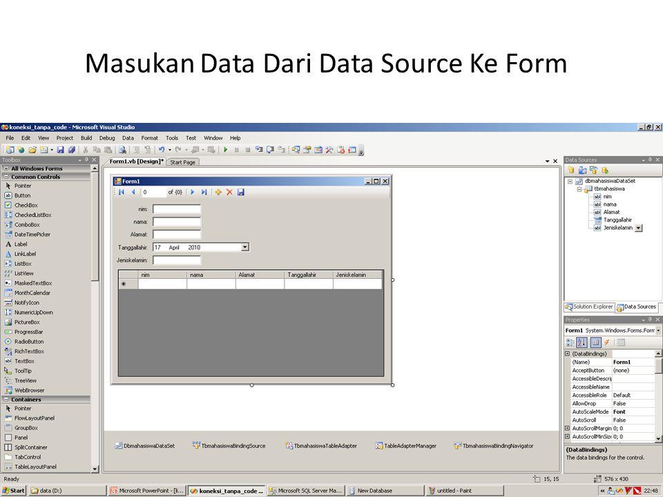 Masukan Data Dari Data Source Ke Form