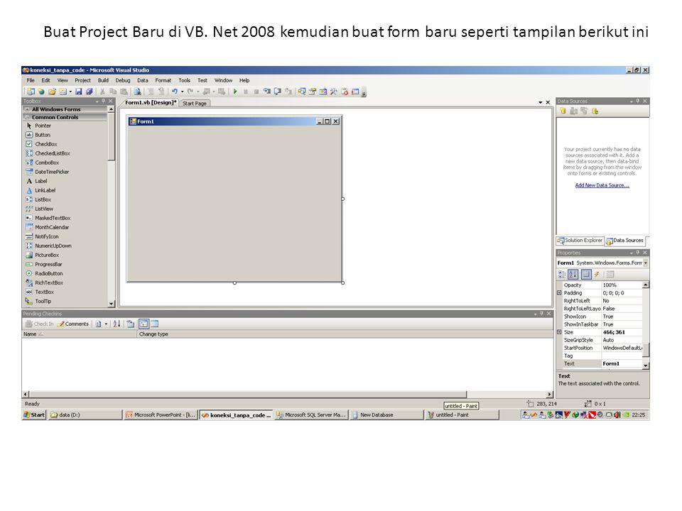 Buat Project Baru di VB. Net 2008 kemudian buat form baru seperti tampilan berikut ini