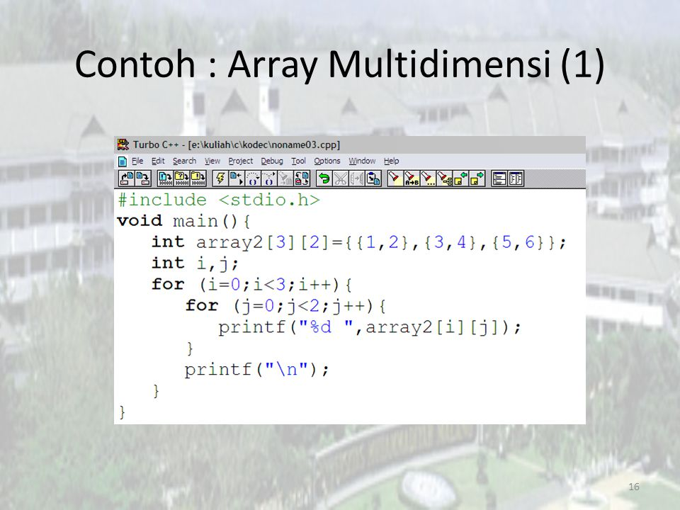 Contoh : Array Multidimensi (1)