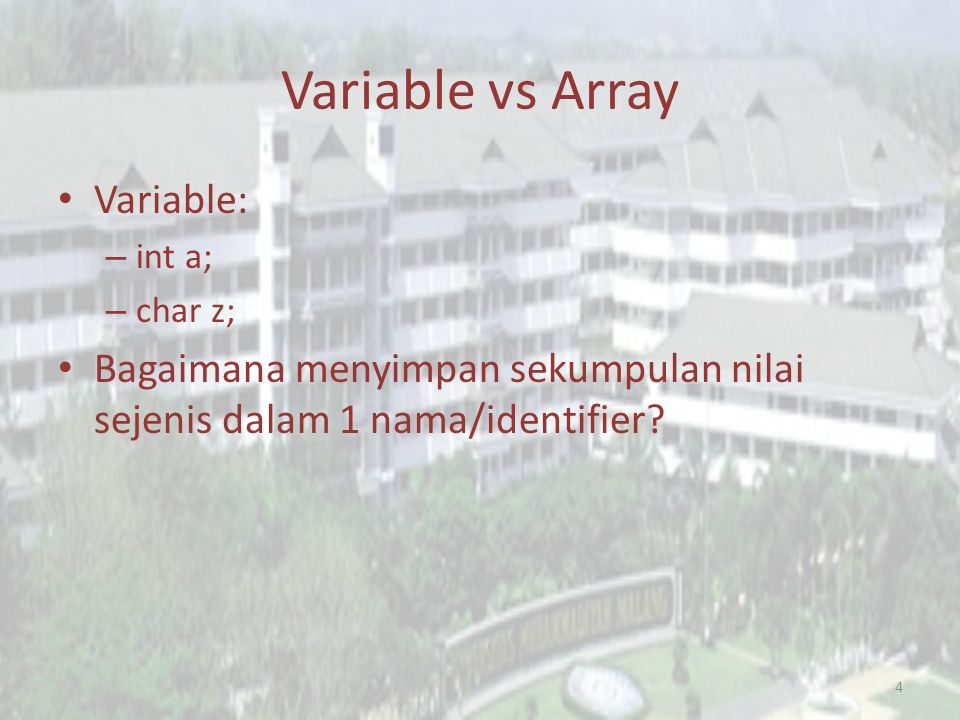Variable vs Array Variable: