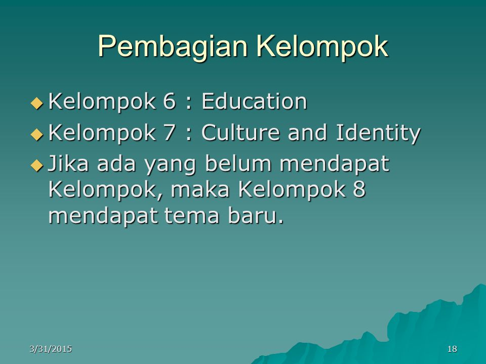 Pembagian Kelompok Kelompok 6 : Education