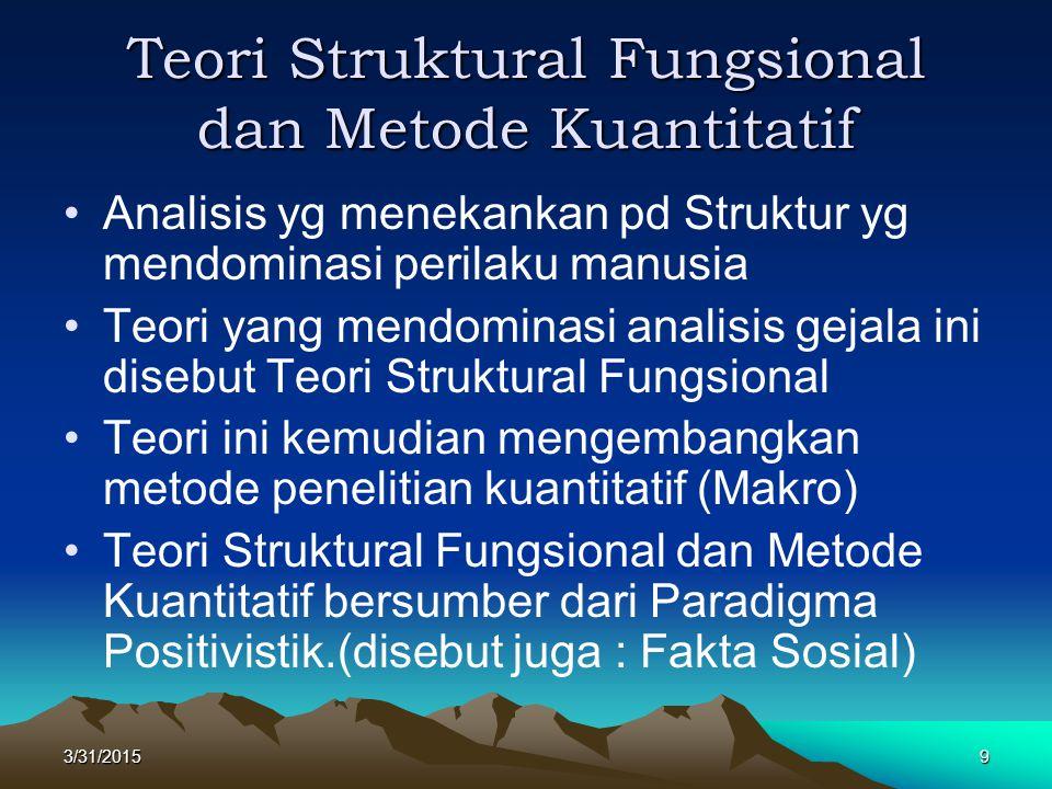 Teori Struktural Fungsional dan Metode Kuantitatif