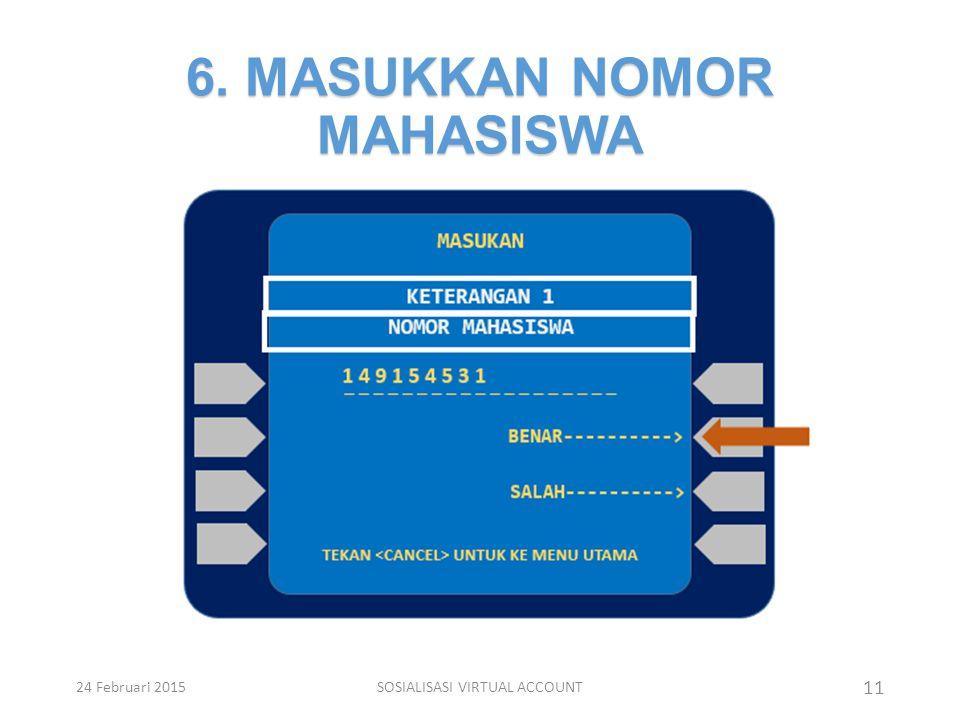 6. MASUKKAN NOMOR MAHASISWA