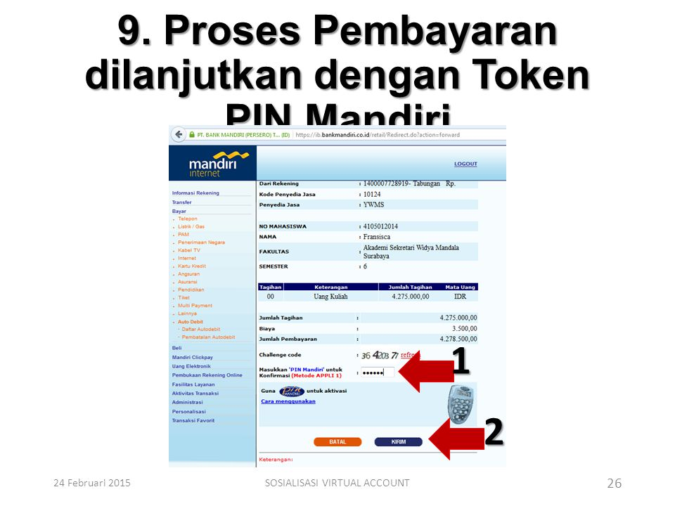 9. Proses Pembayaran dilanjutkan dengan Token PIN Mandiri