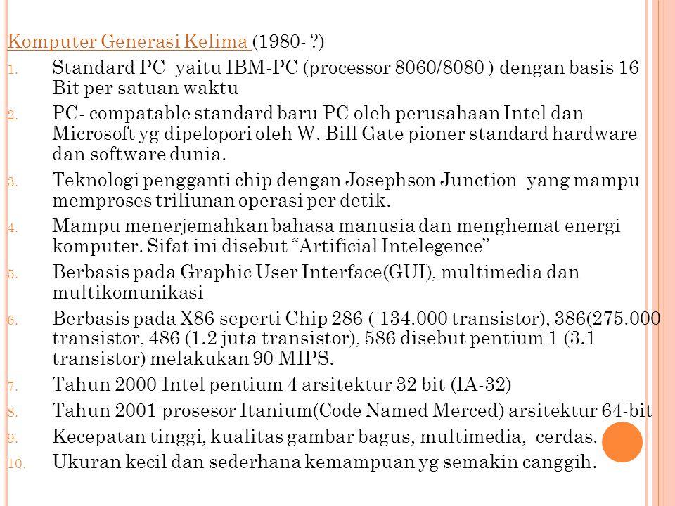 Komputer Generasi Kelima (1980- )