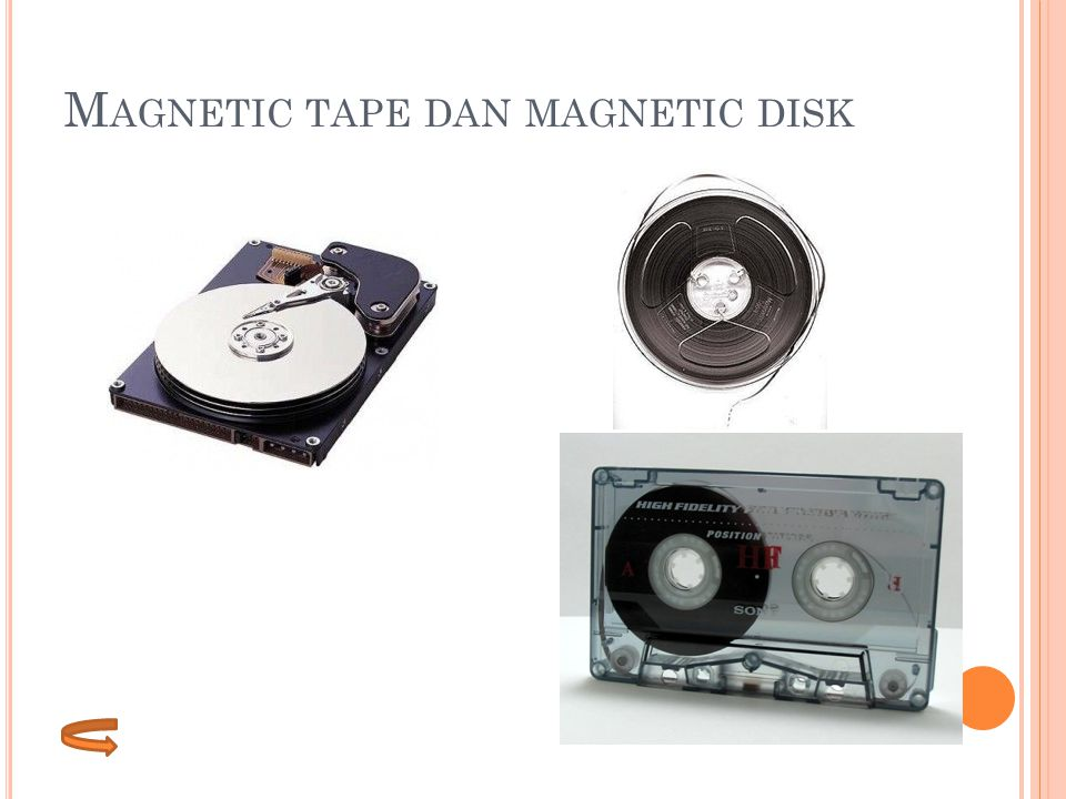 Magnetic tape dan magnetic disk