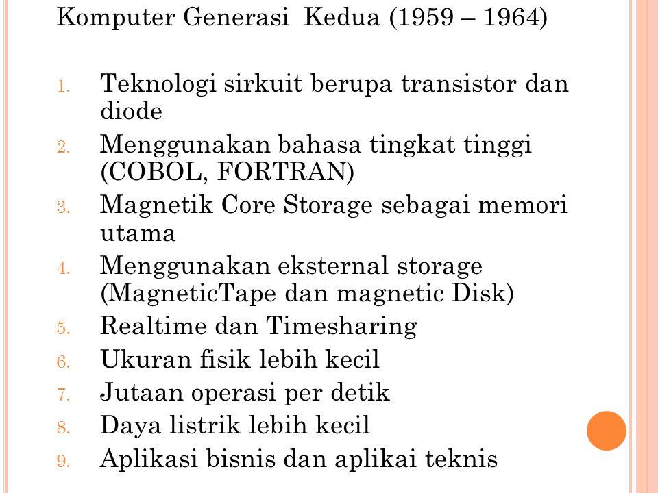 Komputer Generasi Kedua (1959 – 1964)
