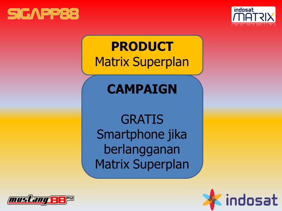 GRATIS Smartphone jika berlangganan Matrix Superplan