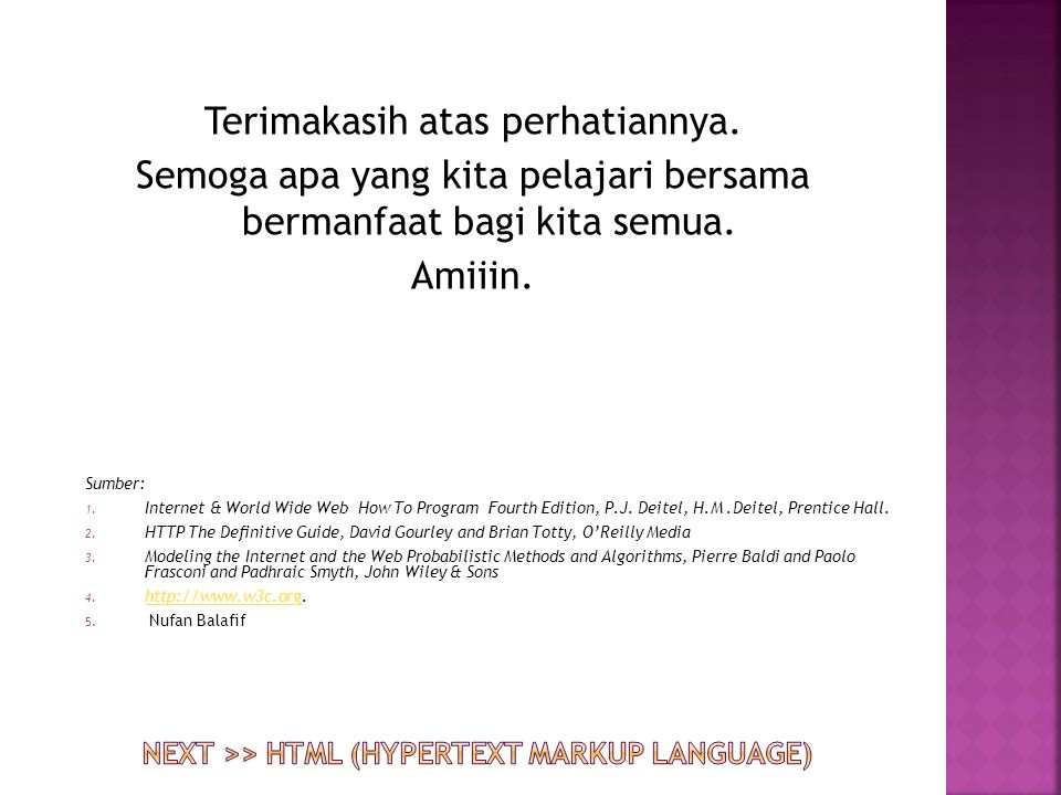 Next >> HTML (Hypertext markup language)