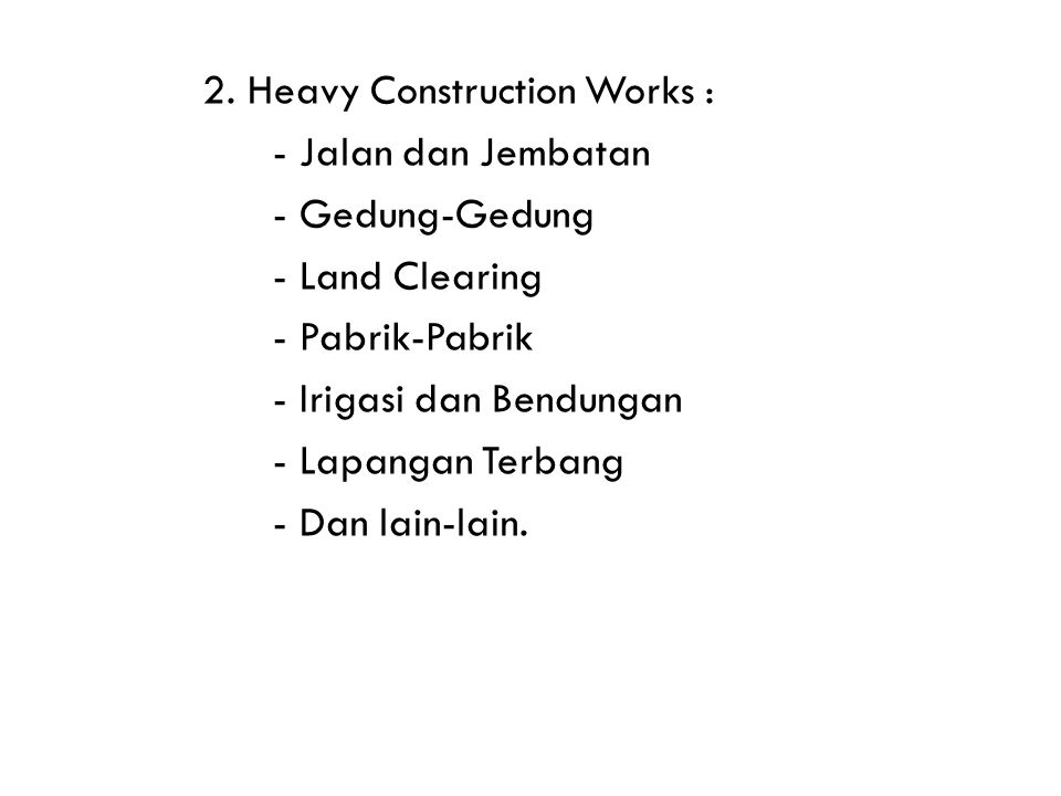 2. Heavy Construction Works :