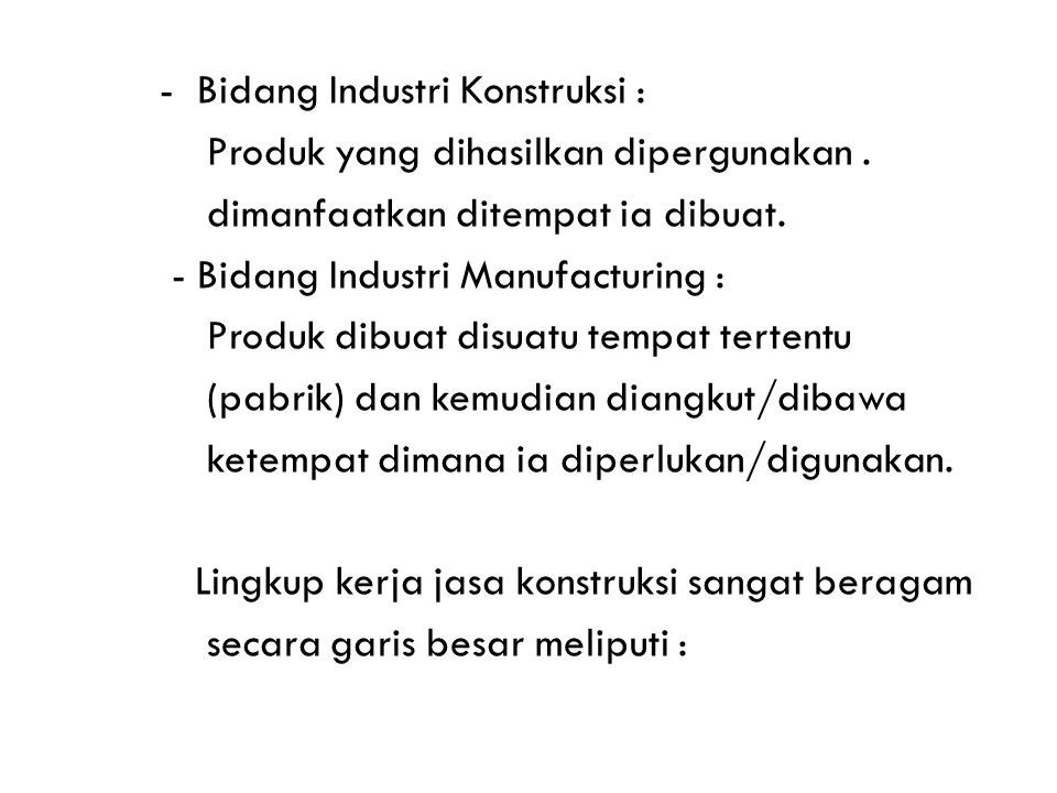 - Bidang Industri Konstruksi :