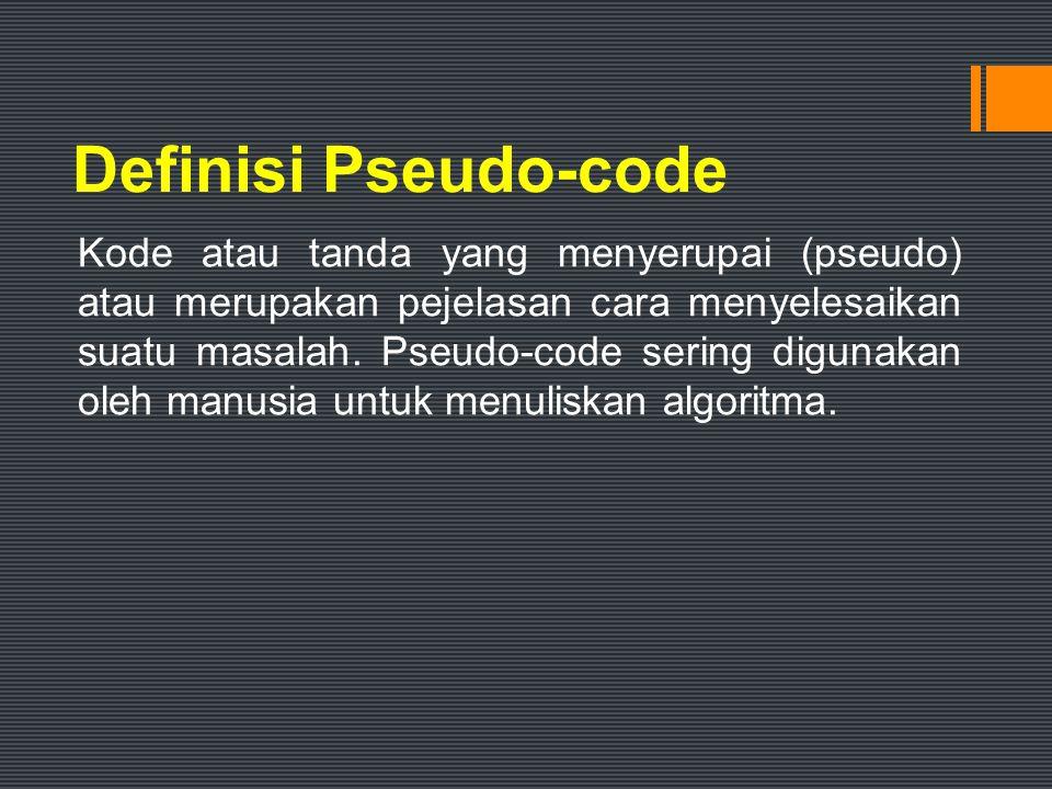 Definisi Pseudo-code