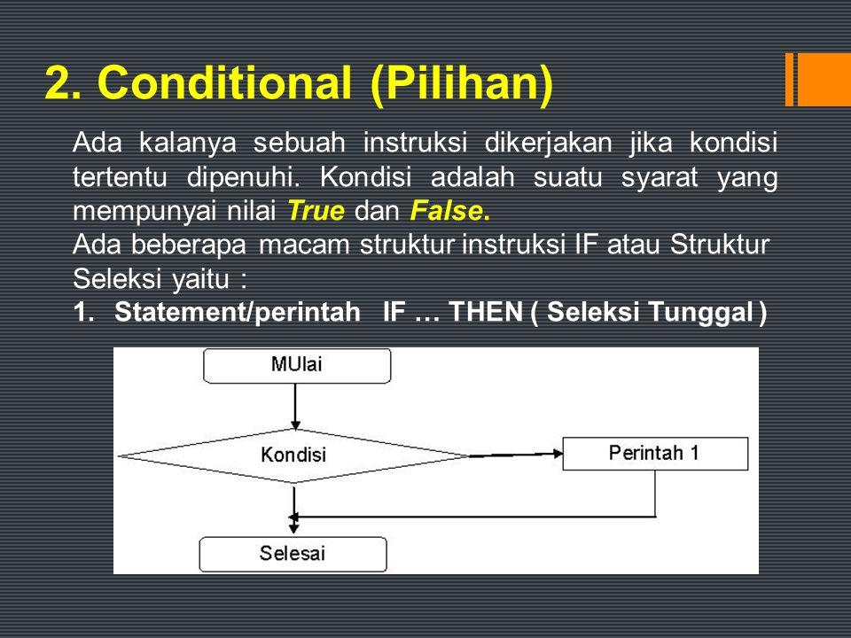 2. Conditional (Pilihan)